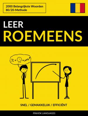 Leer Roemeens - Snel / Gemakkelijk / Efficiënt
