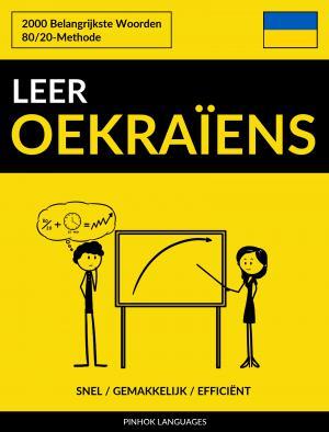 Leer Oekraïens - Snel / Gemakkelijk / Efficiënt