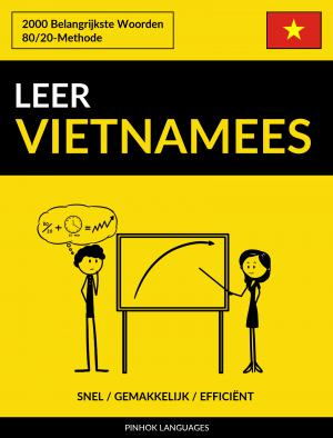 Leer Vietnamees - Snel / Gemakkelijk / Efficiënt