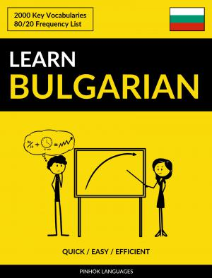 Learn Bulgarian - Quick / Easy / Efficient