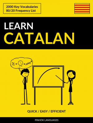Learn Catalan - Quick / Easy / Efficient