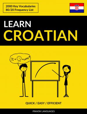 Learn Croatian - Quick / Easy / Efficient