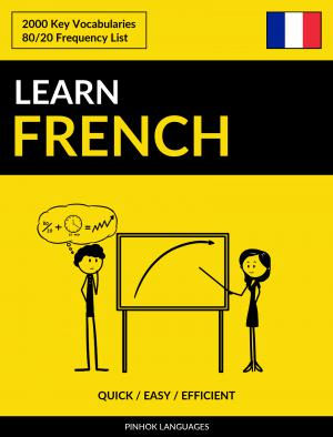 Learn French - Quick / Easy / Efficient