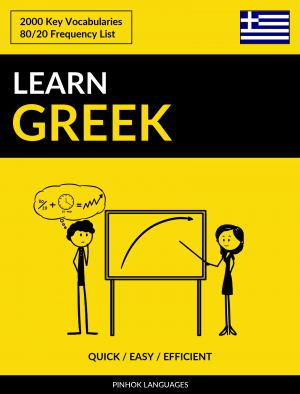 Learn Greek - Quick / Easy / Efficient