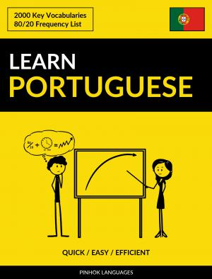 Learn Portuguese - Quick / Easy / Efficient