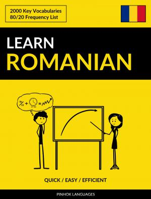 Learn Romanian - Quick / Easy / Efficient