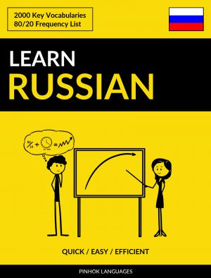 Learn Russian - Quick / Easy / Efficient
