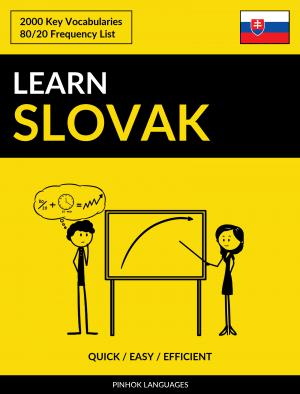 Learn Slovak - Quick / Easy / Efficient
