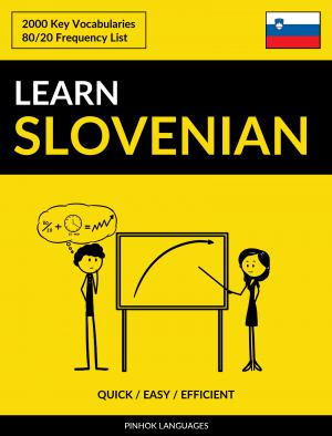 Learn Slovenian - Quick / Easy / Efficient
