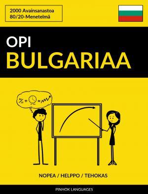 Opi Bulgariaa - Nopea / Helppo / Tehokas