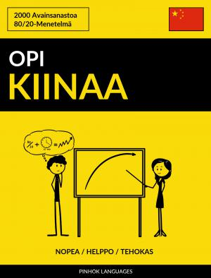 Opi Kiinaa - Nopea / Helppo / Tehokas