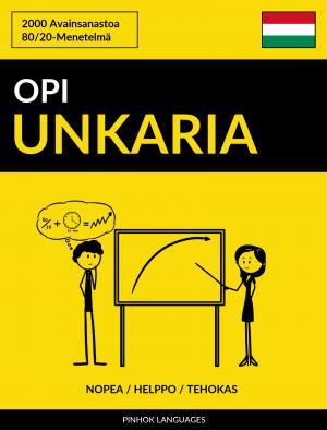 Opi Unkaria - Nopea / Helppo / Tehokas