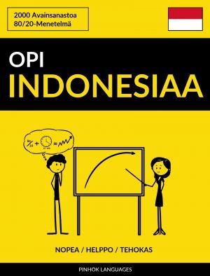 Opi Indonesiaa - Nopea / Helppo / Tehokas