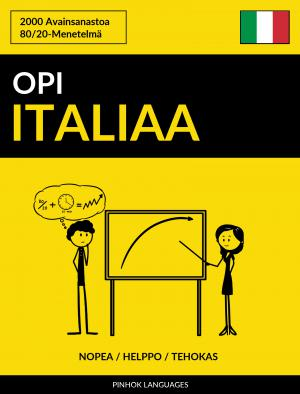 Opi Italiaa - Nopea / Helppo / Tehokas