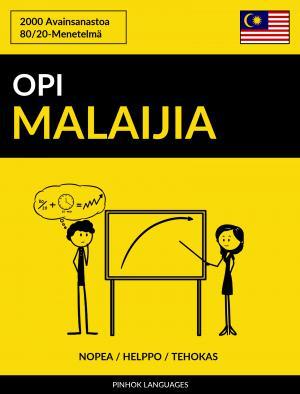 Opi Malaijia - Nopea / Helppo / Tehokas