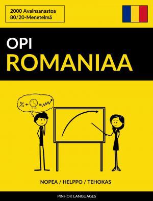 Opi Romaniaa - Nopea / Helppo / Tehokas