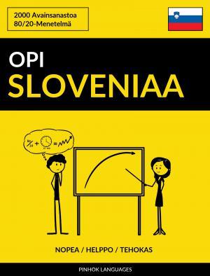 Opi Sloveniaa - Nopea / Helppo / Tehokas