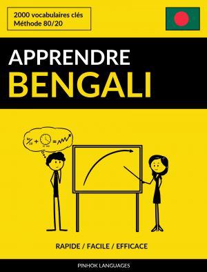 Apprendre le bengali - Rapide / Facile / Efficace