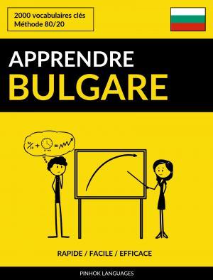 Apprendre le bulgare - Rapide / Facile / Efficace