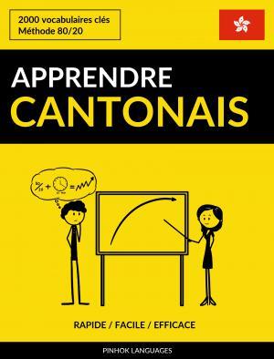 Apprendre le cantonais - Rapide / Facile / Efficace
