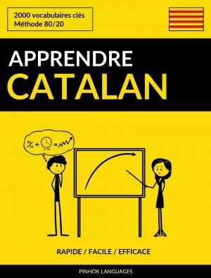 Apprendre le catalan - Rapide / Facile / Efficace