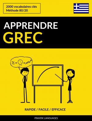 Apprendre le grec - Rapide / Facile / Efficace