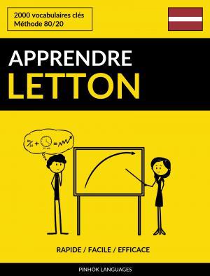 Apprendre le letton - Rapide / Facile / Efficace