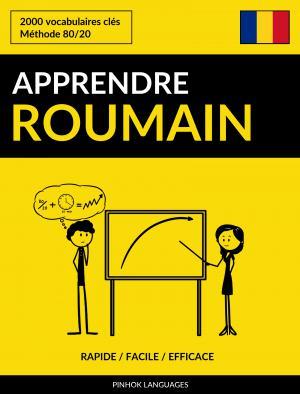 Apprendre le roumain - Rapide / Facile / Efficace