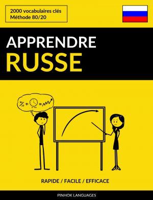 Apprendre le russe - Rapide / Facile / Efficace