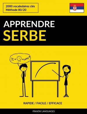 Apprendre le serbe - Rapide / Facile / Efficace