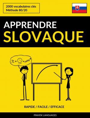 Apprendre le slovaque - Rapide / Facile / Efficace