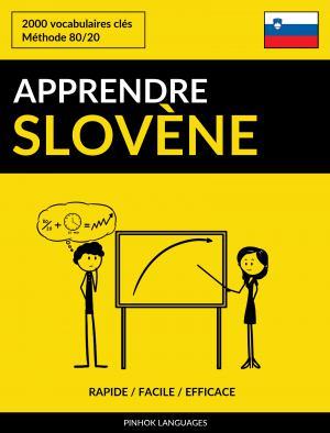 Apprendre le slovène - Rapide / Facile / Efficace