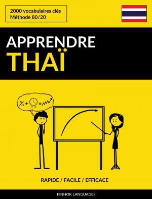 Apprendre le thaï - Rapide / Facile / Efficace