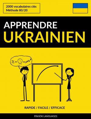 Apprendre l'ukrainien - Rapide / Facile / Efficace
