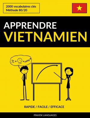 Apprendre le vietnamien - Rapide / Facile / Efficace