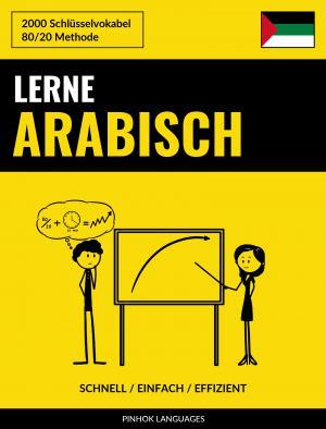 Lerne Arabisch - Schnell / Einfach / Effizient