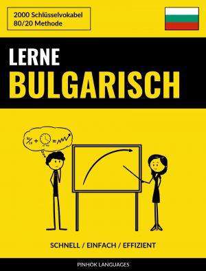 Lerne Bulgarisch - Schnell / Einfach / Effizient