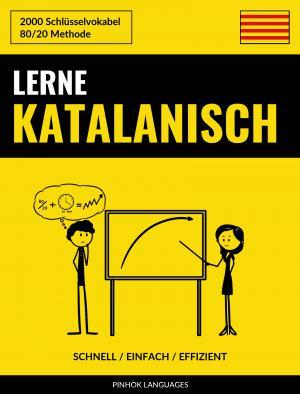 Lerne Katalanisch - Schnell / Einfach / Effizient