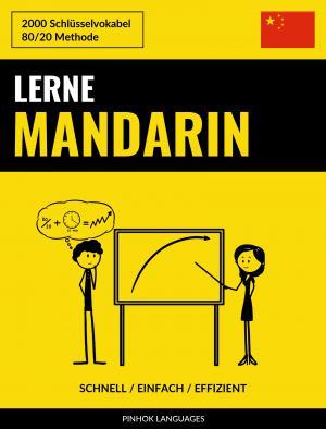 Lerne Mandarin - Schnell / Einfach / Effizient