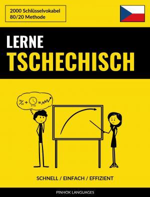 Lerne Tschechisch - Schnell / Einfach / Effizient