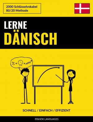 Lerne Dänisch - Schnell / Einfach / Effizient