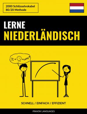 Lerne Niederländisch - Schnell / Einfach / Effizient