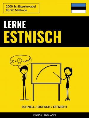 Lerne Estnisch - Schnell / Einfach / Effizient
