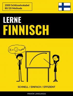 Lerne Finnisch - Schnell / Einfach / Effizient