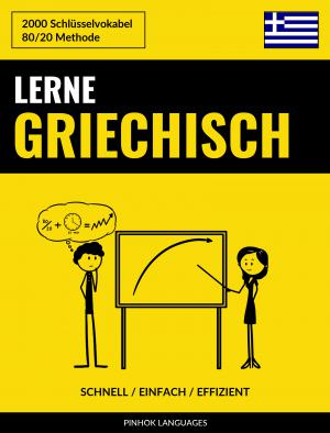 Lerne Griechisch - Schnell / Einfach / Effizient