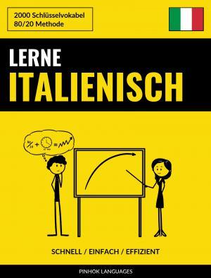 Lerne Italienisch - Schnell / Einfach / Effizient