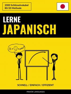 Lerne Japanisch - Schnell / Einfach / Effizient