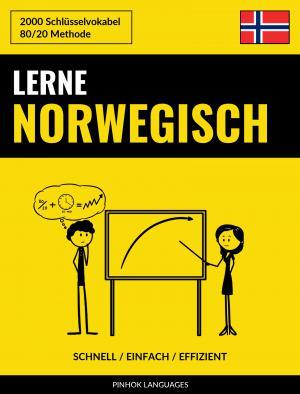 Lerne Norwegisch - Schnell / Einfach / Effizient