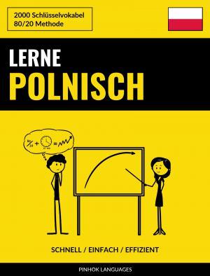 Lerne Polnisch - Schnell / Einfach / Effizient