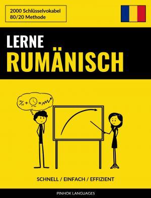 Lerne Rumänisch - Schnell / Einfach / Effizient